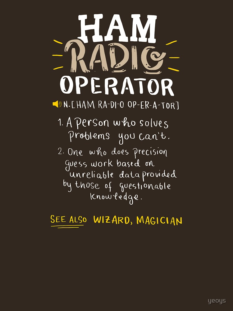 Ham Radio Operator - Ham Radio Gift by yeoys