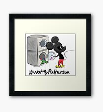 #Not My Patterson Framed Print