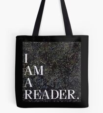 I am a Reader.  Tote Bag