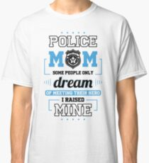 Police Officer Mom Shirt Classic T-Shirt