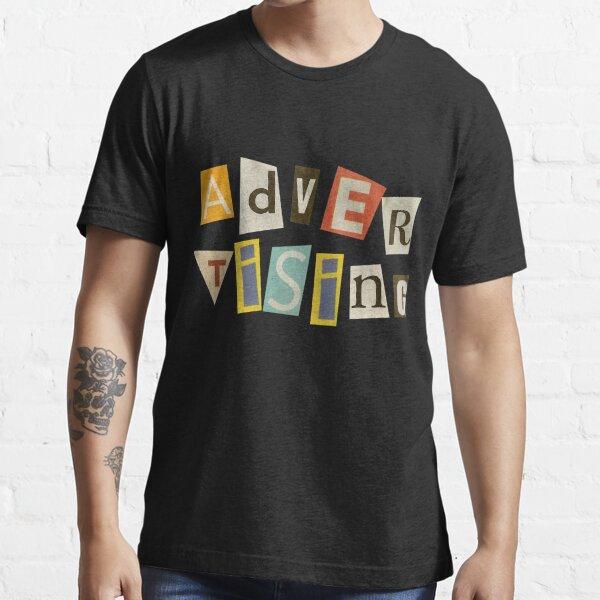 Advertising  Essential T-Shirt