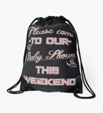 Please come to our Baby Shower this weekend | Pink Vintage invitational Drawstring Bag