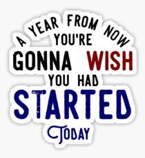 Start Now Take Action Don't Procrastinate Sticker