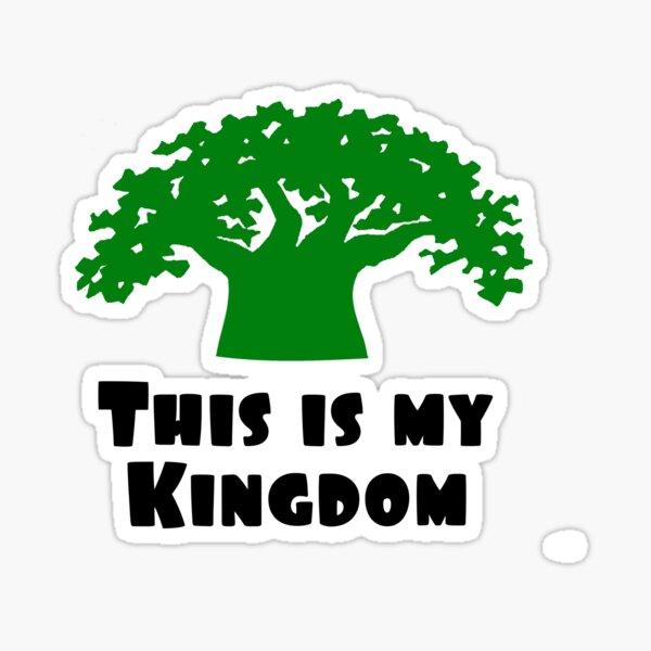 This is my Kingdom Sticker