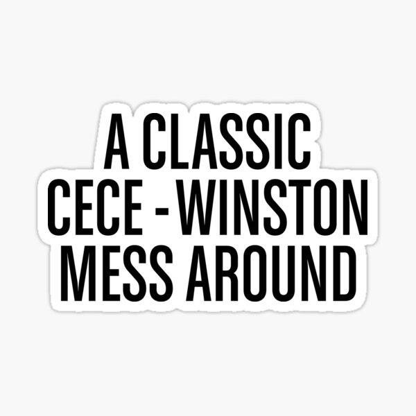 A Classic Cece - Winston Mess Around Sticker