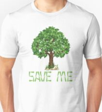 Save me-Happy Arbor Day Unisex T-Shirt