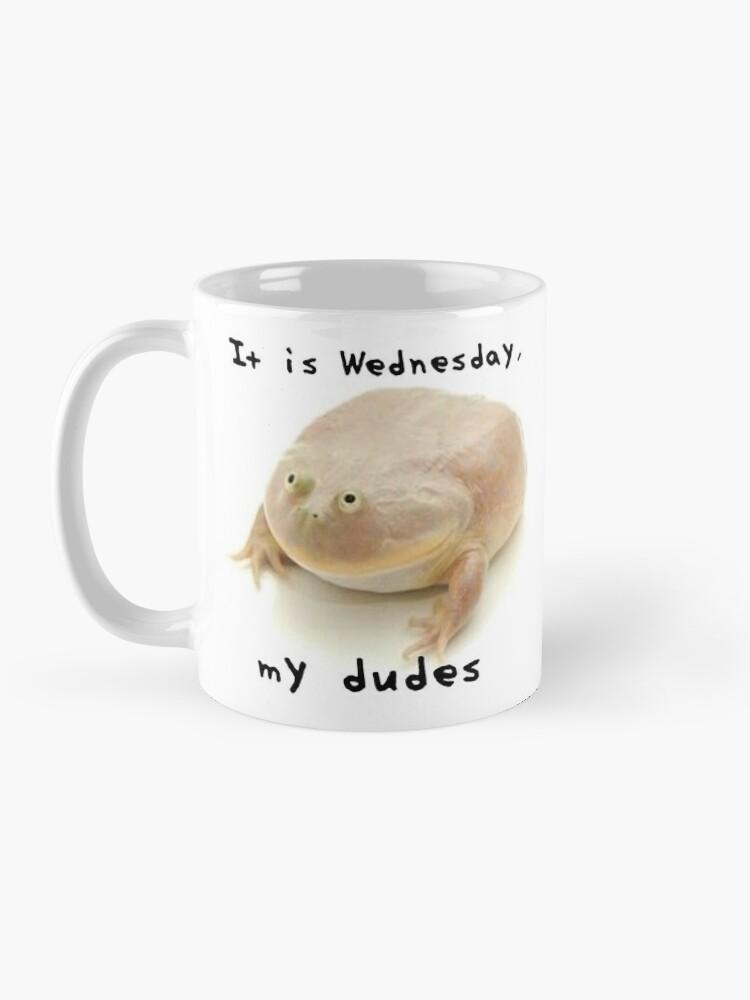 "Alternate view of ""It Is Wednesday, My Dudes"" Double-sided Mug Mug"