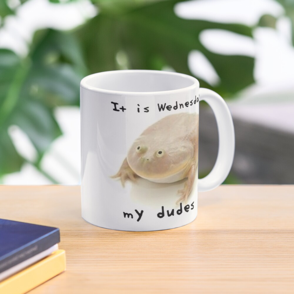"""""""It Is Wednesday, My Dudes"""" Double-sided Mug Mug"""
