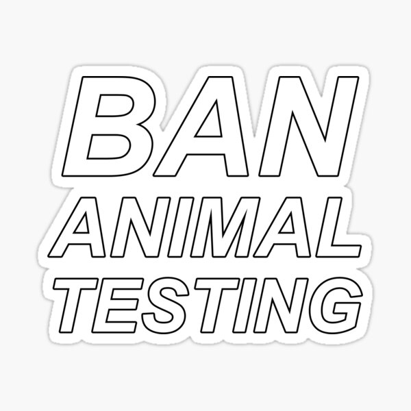 Ban Animal Testing (White) Sticker