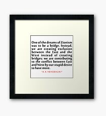"""One of the dreams...""""A. B. Yehoshua"""" Inspirational Quote Framed Print"""