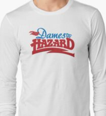 Dames of Hazard Long Sleeve T-Shirt