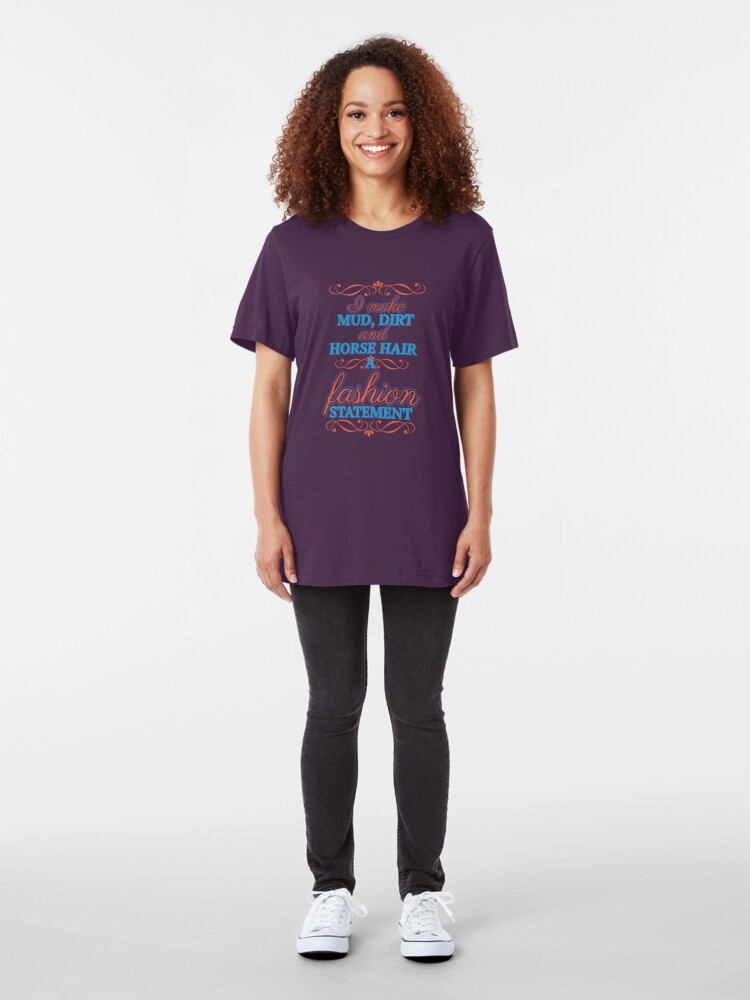 Alternative Ansicht von I Make Horse Hair A Fashion Statement - Horseback Riding Gift Slim Fit T-Shirt