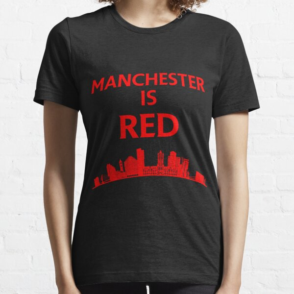 Manchester is red United Essential T-Shirt