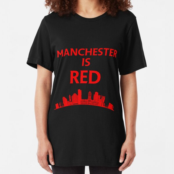 Manchester is red United Slim Fit T-Shirt