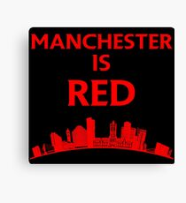 Manchester is red United Canvas Print