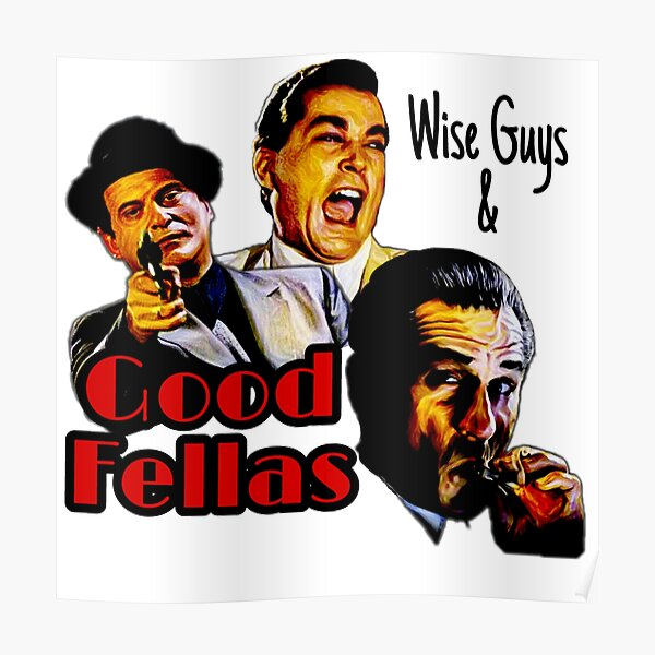Goodfellas Wiseguys Gangster Mafia Mobster American Movie Painting Poster