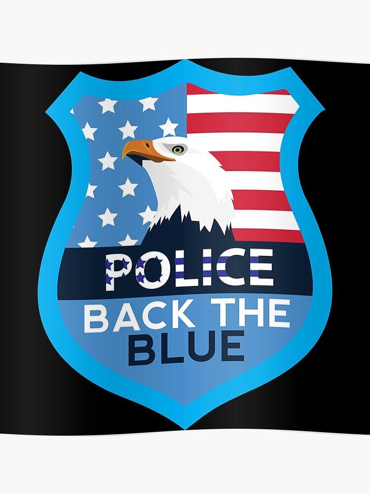 Police Brave Back the Blue USA Eagle Flag Badge | Poster