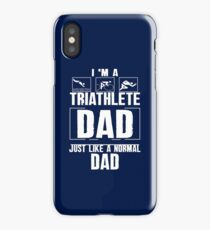 I am a Triathlete Dad, Triathlon T-shirt iPhone Case/Skin