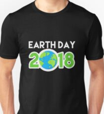 Go Planet It's Your Earth Day 2018 Shirt - Gift Unisex T-Shirt