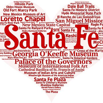 Heart of Santa Fe Heart Word Cloud Products by Mel747