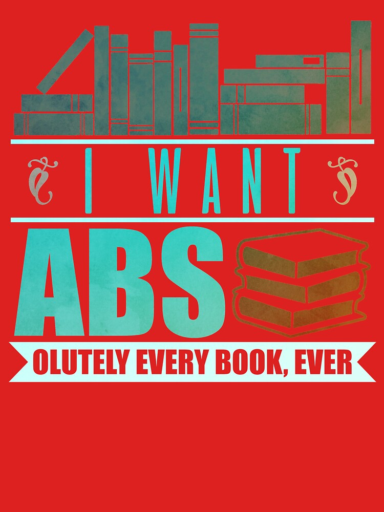 I Want ABS by preteeshirts