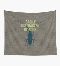 Distracted By Bugs Wall Tapestry