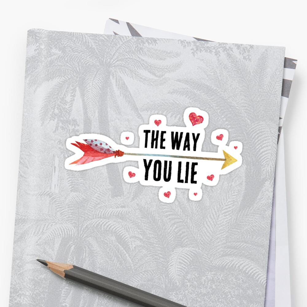 Inspirational love quote - The way you lie - cute girly boho quotes by IN3PIRED