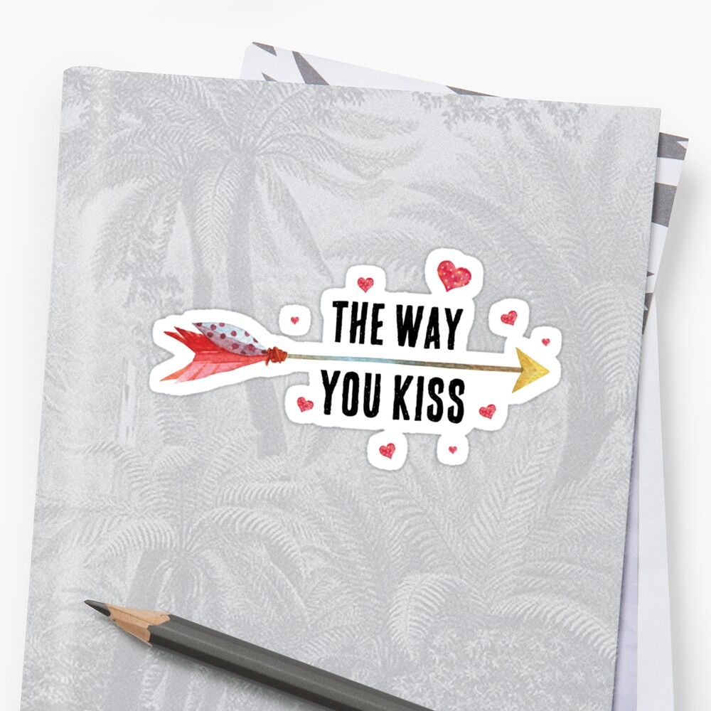 Inspirational love quote - I loveThe way you kiss - cute girly boho quotes by IN3PIRED