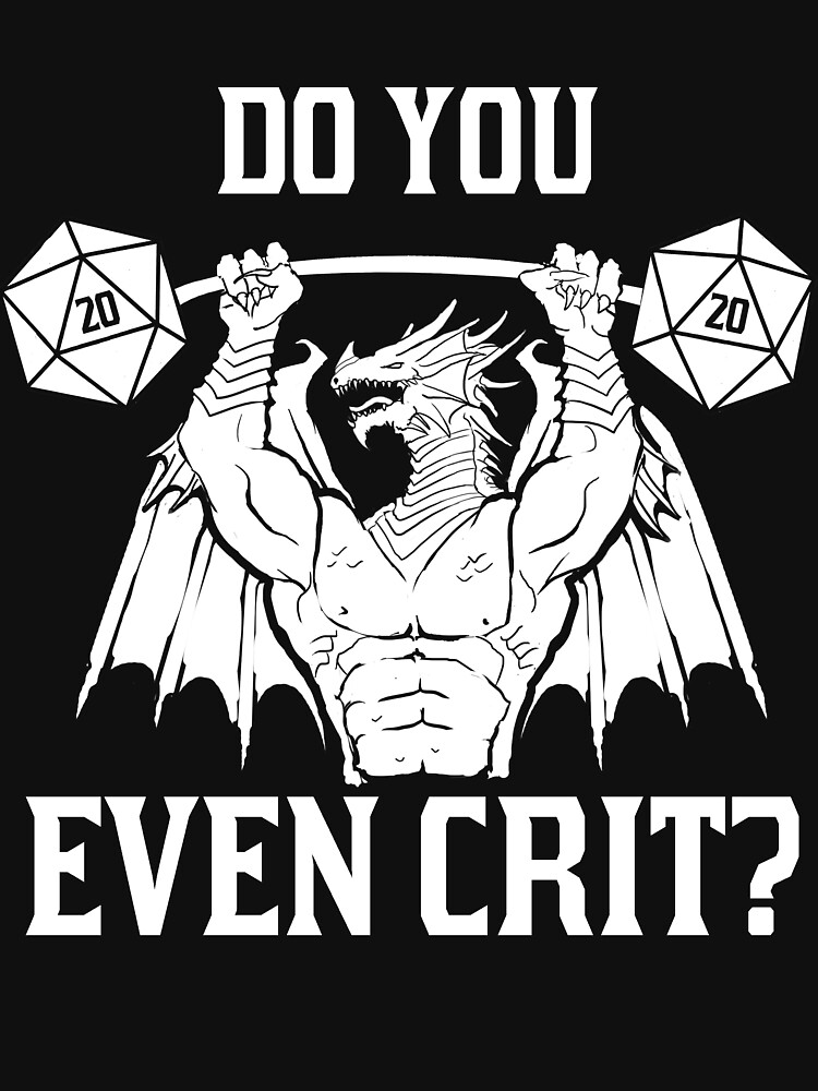 Ancient Swole'd Dragon - Do You Even Crit? | Unisex T-Shirt