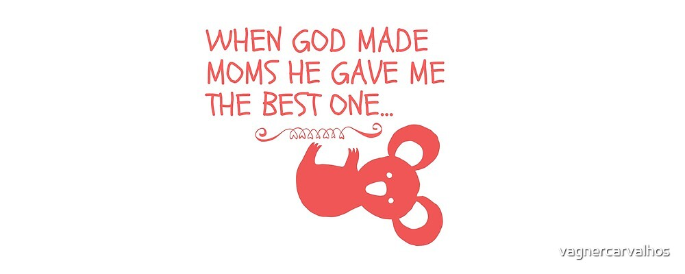 T-Shirt God made best mom by vagnercarvalhos