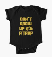 Don't Grow Up One Piece - Short Sleeve