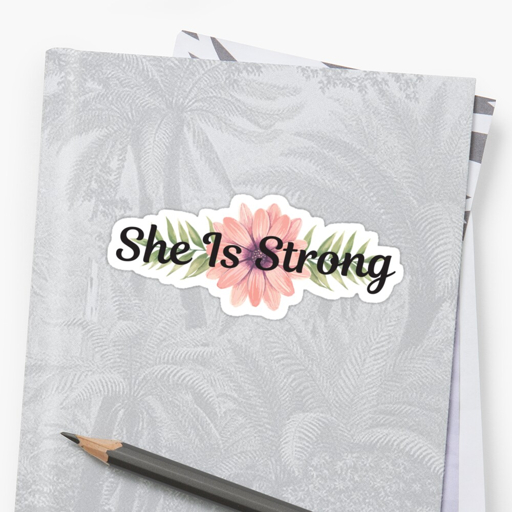Inspirational quote - She is strong - Cute girly floral typography by IN3PIRED