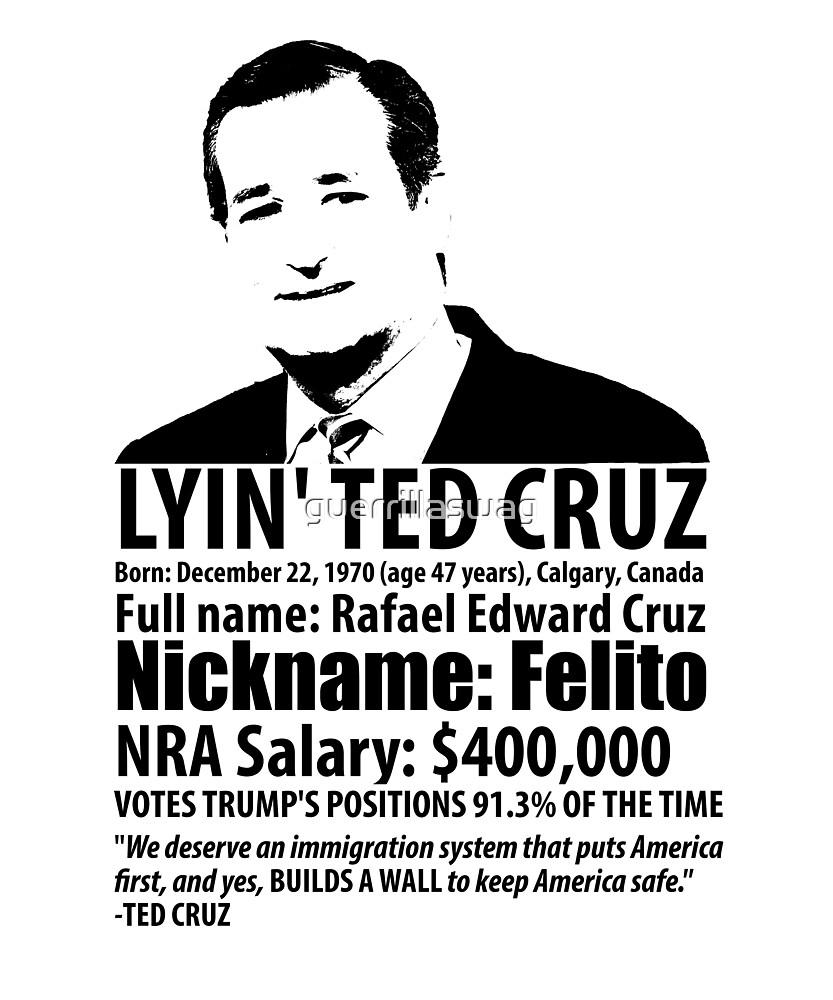 Lyin Ted Cruz By Guerrillaswag Redbubble