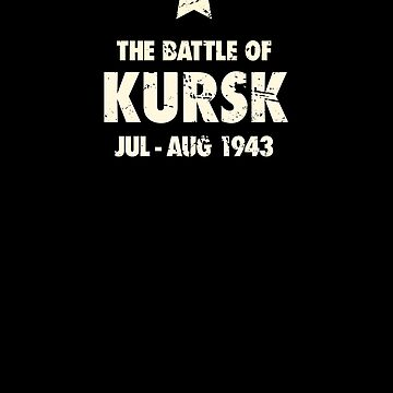 Battle Of Kursk - World War 2 / WWII by ethandirks