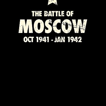 Battle Of Moscow - World War 2 / WWII by ethandirks