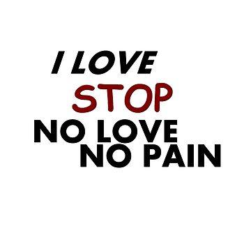 I LOVE NO LOVE NO BREAD T-SHIRT by Bnh94