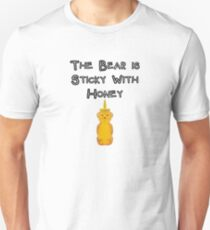 The Bear is Sticky With Honey - Silicon Valley Season 5 Unisex T-Shirt