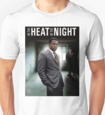 IN THE HEAT OF THE NIGHT Unisex T-Shirt