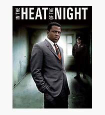 IN THE HEAT OF THE NIGHT Photographic Print