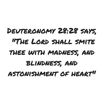 Deuteronomy 28:28 by causticjackass