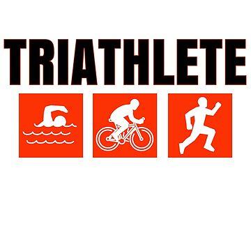 Triathlete Swim Bike Run by Fun-T-Shirts