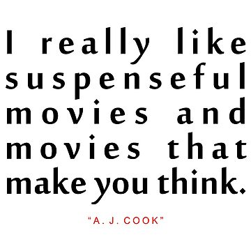 "I really like...""A. J. Cook"" Inspirational Quote by ColorQuote"