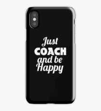 COACH and be HAPPY iPhone Case