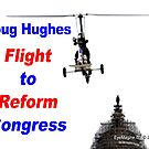 Doug Hughes: Flight to Reform Congress by EyeMagined