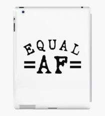 EQUAL AF black iPad Case/Skin