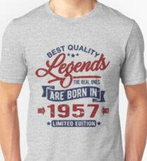 Legends are born in 1957 Unisex T-Shirt