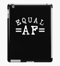 EQUAL AF white iPad Case/Skin