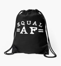 EQUAL AF white Drawstring Bag
