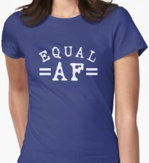 EQUAL AF white Women's Fitted T-Shirt