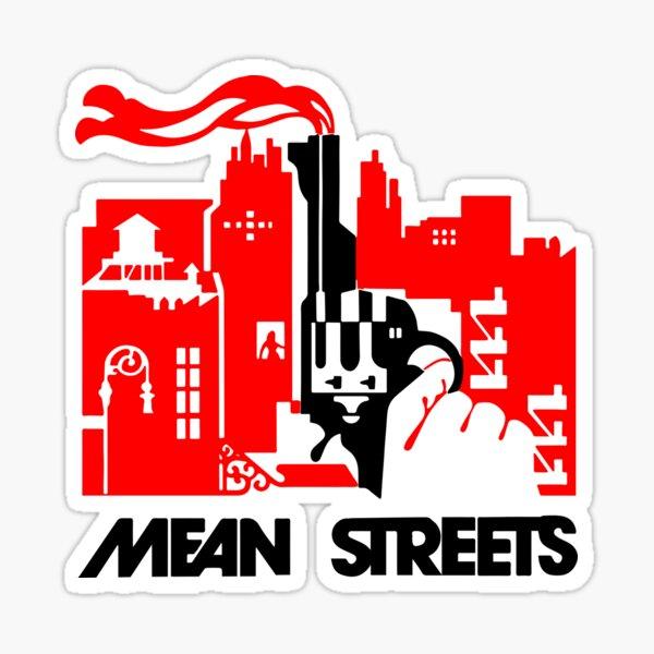 Mean Streets Sticker